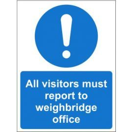 All visitors must report to weighbridge office sin in a variety of sizes and materials with or without your logo