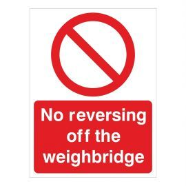 No Reversing Off The Weighbridge Sign