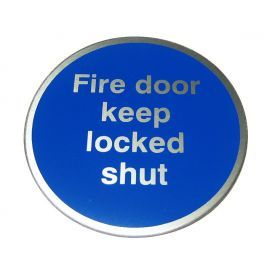 Fire Door Keep Locked Shut Aluminium Door Sign