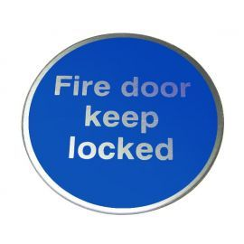 Fire Door Keep Locked Aluminium Door Sign