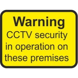 Warning CCTV Security In Operation On These Premises Traffic Sign