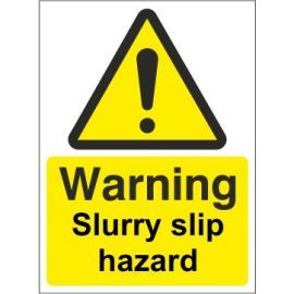 Warning slurry slip hazard sign in a variety of materials and sizes with or without your logo