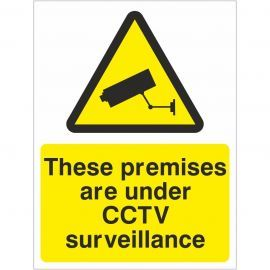 These Premises Are Under CCTV Surveillance Signs