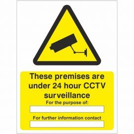 These Premises Are Under 24 Hour CCTV Surveillance Sign