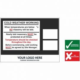 Cold Weather Working Site Board