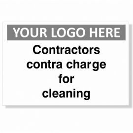 Contractors Contra Charge For Cleaning Custom Logo Sign