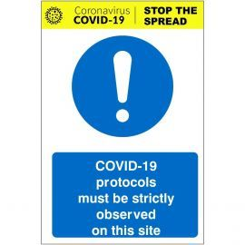 Covid 19 Protocols Must Be Strictly Observed On This Site Sign