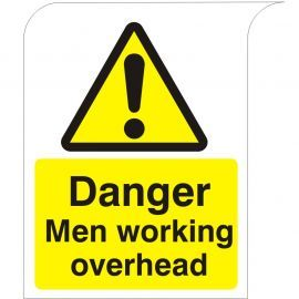 Curve Top Danger Men Working Overhead Sign