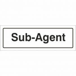 Sub Agent Door Sign