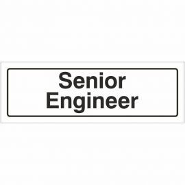 Senior Engineer Door Sign