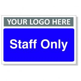 Staff Only Custom Logo Door Sign