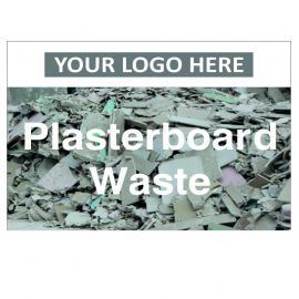Plasterboard Waste Custom Logo Recycling Sign