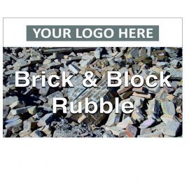 Brick & Block Rubble Custom Logo Recycling Sign