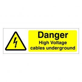 Danger High Voltage Cables Underground Sign