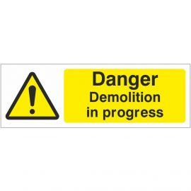 Danger Demolition In Progress Sign