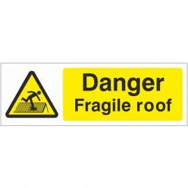 Danger Fragile Roof Sign 600mm x 200mm - Rigid Plastic