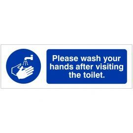 Please Wash Your Hands After Visiting The Toilet Hygiene Sign