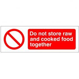 Do Not Store Raw And Cooked Food Together Sign