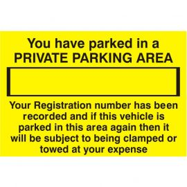 You Have Parked In A Private Parking Area Sign
