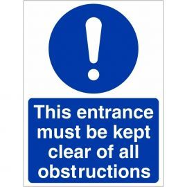 Keep Entrance Clear Of Obstructions Sign
