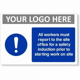 All Workers Must Report To Site Office For A Safety Induction Prior To Starting Work On Site Sign