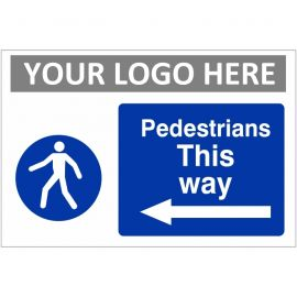 Pedestrians This Way Arrow Left Custom Logo Sign