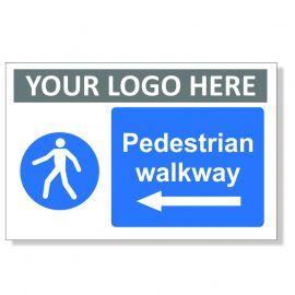 Pedestrian Walkway Arrow Left Custom Logo Sign