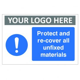 Protect And Re-cover All Unfixed Materials Custom Logo Sign