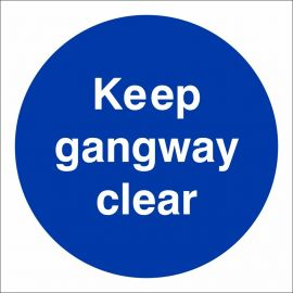 Keep Gangway Clear Sign