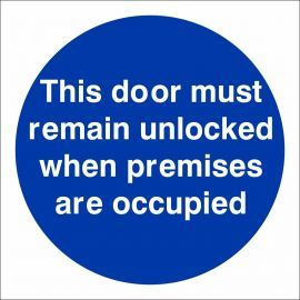 This Door Must Remain Unlocked When ....
