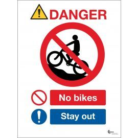 Danger No Bikes Sign - Stay Out