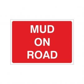 Mud On Road Temporary Sign - 1050W x 750Hmm