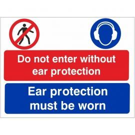 Do Not Enter Without Ear Protection Sign