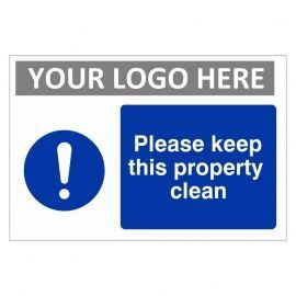 Please Keep This Property Clean Custom Logo Sign
