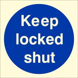 Keep Locked Shut Photoluminescent Sign