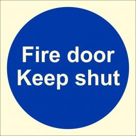 Glow In Dark Fire Door Keep Shut Sign