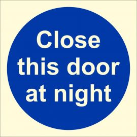 Photoluminescent Close This Door At Night Sign