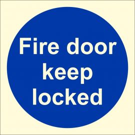Glow In The Dark Fire Door Keep Locked Door Sign