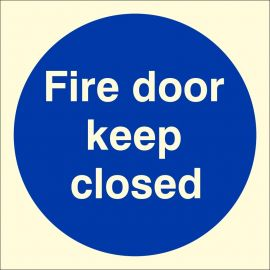 Glow in Dark Fire Door Keep Closed Door Sign