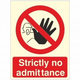 Glow In The Dark Strictly No Admittance Sign