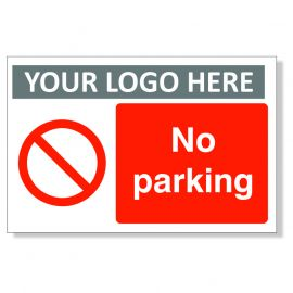 No Parking Custom Logo Sign