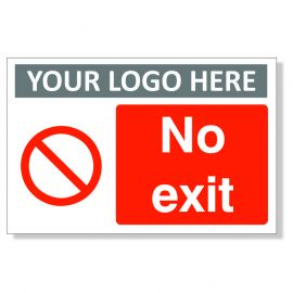 No Exit Custom Logo Sign