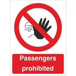 Passengers Prohibited Sign - 150W x 200H