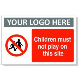 Children Must Not Play On This Site Custom Logo Sign