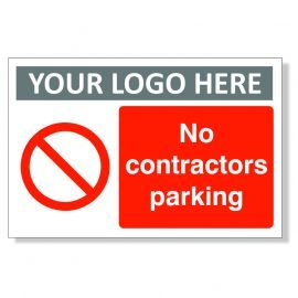 No Contractors Parking Custom Logo Sign
