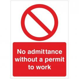 No Admittance Without A Permit To Work Sign - 300W x 400H