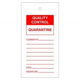 Quality Control Quarantine Tags