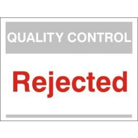 Rejected Quality Control Sign