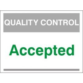 Accepted Quality Control Sign