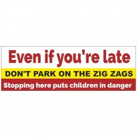 Even If You're Late School Banner Sign